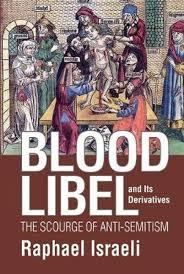 Bolcom Blood Libel And Its Derivatives Raphael Israeli