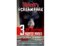 Scariest Halloween Attractions In Southern California by Slipknot U0027s Scream Park Haunted Houses Just Opened In Northern
