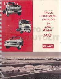 100 Dealers Truck Equipment 1973 GMC Catalog Dealer Album Original