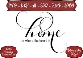 Home Is Where The Heart SVG