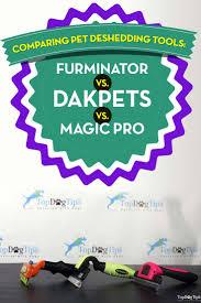 furminator vs dakpets vs magic pro pet deshedding tool comparison