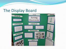 10 The Display Board