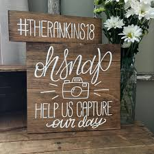 Oh Snap Wedding Sign Instagram Hashtag Welcome Table Reception Rustic Decor Wooden