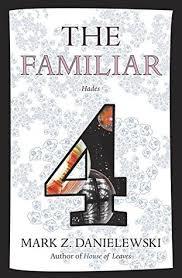 Hades The Familiar 4 By Mark Z Danielewski