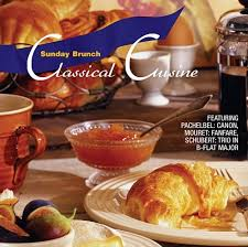 classical cuisine classical cuisine sunday brunch various artists songs