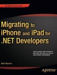 Migrating to iPhone and iPad for NET Developers free by
