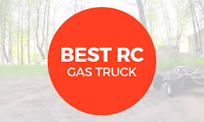 100 Remote Control Gas Trucks Heres The Best RC For 2018 RC Roundup