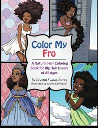 Color My Fro A Natural Hair Coloring Book