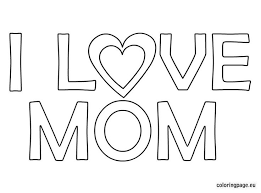 Coloring Pages That Say I Love You Mom
