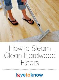Does Steam Clean Hardwood Floors by 25 Unique Steam Cleaning Ideas On Pinterest Diy Steam Cleaning