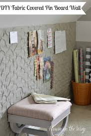 how to make a diy fabric covered pin board wall for less than 25