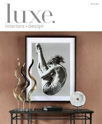 Pego Lamps South Miami by Luxe Magazine Summer 2015 Miami By Sandow Media Llc Issuu