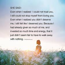 She Said Even When I Realized Could Not Trust You