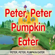 Peter Peter Pumpkin Eater Rhyme Free Download by Peter Pumpkin Eater English Song Offline Android Apps On