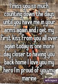 I Miss You So Much Counting Down The Days Until Have Me In Your Arms