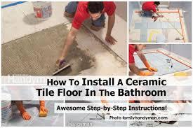 install ceramic tile floor familyhandyman