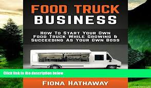 Must Have Food Truck Business: How To Start Your Own Food Truck ... Food Truck Caters Healthy Choices The Collegian What You Need To Know About Starting A Truck How Start Business In 9 Steps Select Theme For Your Restaurant Tampa Area Trucks For Sale Bay Online Pdf Own Prince Georges County Farms 10 Most Popular Food Trucks America Much Does Cost Operate Kumar Pinterest Mashup On Twitter From Our Sioux Falls Tyler And Kimberly Armstrong Simply Pizza Never Closed Fishermans Dog Fed Rockaway Set The