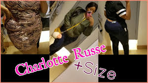 inside the dressing room plus size shopping at charlotte russe