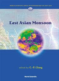 World Scientific Series On Asia Pacific Weather And Climate Volume 2 East Asian Monsoon