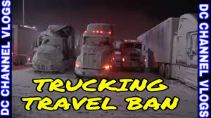 100 Crosby Trucking 200 Truckers Ignored New York Travel Ban VLOG Travels
