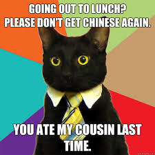 Going Out To Lunch Cat Meme