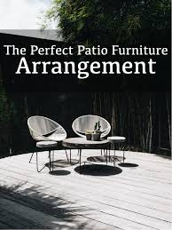 8 Keys To The Perfect Patio Furniture Arrangement A Outdoor Folding Recliner Deck Chair Sun Lounger Living Room Nap Best Sun Lounger Choose From Styles That Are Comfortable Durable Fniture Trex Wooden For Kids Garden Patio Balcony Alfresco Home Made Easy Commercial Pool Upbeat Site Furnishings Premium Quality Velago How To Redo Cast Alinum Guides Sf Gate Modern Mohd Shop Nannette Chaise Lounge Jose 3 Piece Recling Set With Table
