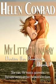 My Little Runaway Destiny Bay Forever Yours 1 By Helen Conrad
