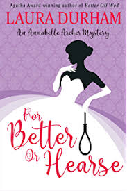 For Better Or Hearse Annabelle Archer Wedding Planner Mystery Book 2