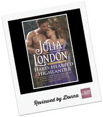 Donnas Review Hard Hearted Highlander By Julia London