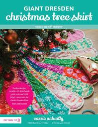 72 Inch Christmas Tree Skirt Pattern by Giant Dresden Christmas Tree Skirt Carrie Merrell 9780692758809