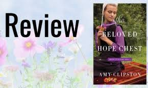 The Beloved Hope Chest By Amy Clipston Review