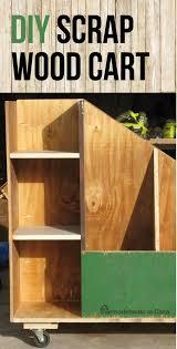 Build Wood Garage Shelf by Diy Scrap Wood Cart Garage Organization Scrap And Organizations