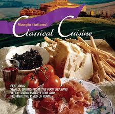 classical cuisine classical cuisine mangia italiano songs reviews credits