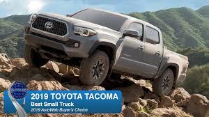 100 Small Truck Best 2019 Toyota Tacoma AutoWeb Buyers Choice Award