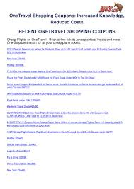 Onetravel Shopping Coupons By Ben Olsen - Issuu How The Coupon Pros Find Promo Codes Hint Its Not Google Oikos Printable Coupons Cheetay Discount Code Udemy November 2019 Take Nearly Any Course Travel Merry Code Tour And Info Codes For One Travel Can You Use Us Currency In Canada To Book On Klook Blog Harbor Freight 20 Coupon On Sale Items Legoland Florida Rock Roll Hall Of Fame Wedding Bands Whosale Nutrisystem Ala Carte K1 Speed Groupon Get Games Go Voucher Craghoppers