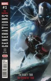 Marvel Comicss Generations Unworthy Thor Mighty Issue 1