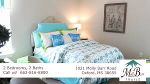 1 Bedroom Apartments In Oxford Ms by Molly Barr Trails Student Housing Apartments Youtube