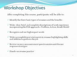 Federal Resume Writing Workshop 2 Objectives