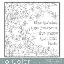 This Coloring Page Features The Words Quieter You Are More Hear