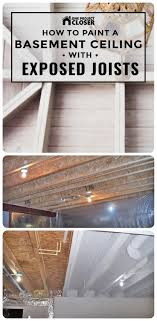 100 Exposed Joists How To Paint A Basement Ceiling With For An