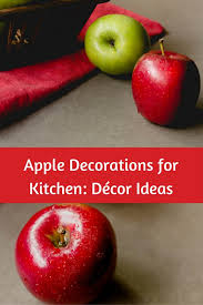 Apple Decorations for Kitchen Décor Ideas – Great Gift Ideas