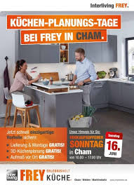 interliving frey küchen planungs tage in cham