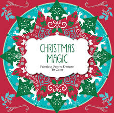 Amazon Christmas Magic Fabulous Festive Designs To Color 9781438007830 ArsEdition Books