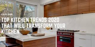 top kitchen trends for 2020 home tile