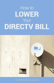 lower directv bill