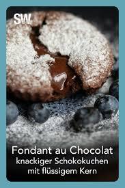 fondant au chocolat mit flüssigem kern