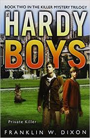 Private Killer Book Two In The Mystery Trilogy Hardy Boys All New Undercover Brothers Franklin W Dixon Michael Frost 9781416986973
