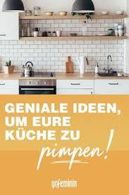 100 küche einrichten wohn ideen ideen in 2021 küche