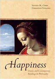 Amazon Happiness Classic And Contemporary Readings In Philosophy 9780195321401 Steven M Cahn Christine Vitrano Books