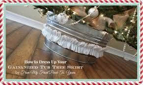 Grandin Road Christmas Tree Skirt by From My Front Porch To Yours Dressing Up Your Galvanized Tub Tree